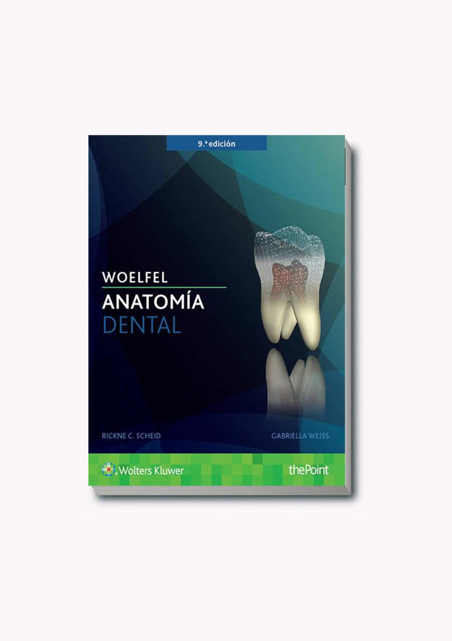 Woelfel Anatomía dental – Libreria Sánchez