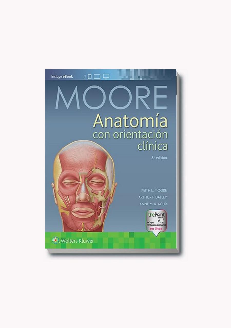 Anatomía clínica con orientación clínica Moore – Libreria Sánchez